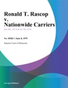 Ronald T Rascop V Nationwide Carriers