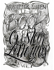 The Book of Custom Lettering Vol.1
