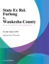 State Ex Rel Furlong V Waukesha County