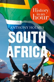 South Africa: History in an Hour