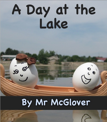 Mr McGlover - A Day at the Lake