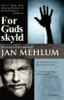 Jan Mehlum - For Guds skyld artwork