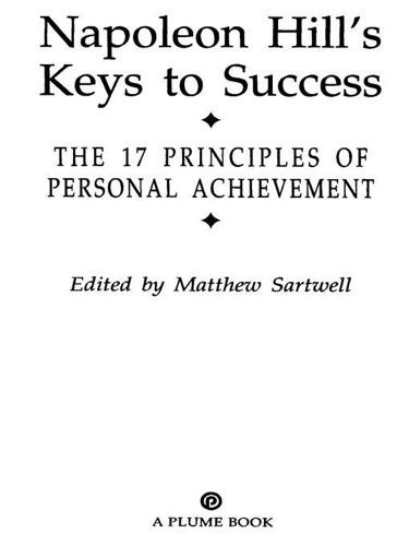 Napoleon Hill - Napoleon Hill's Keys to Success