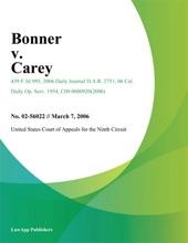 Bonner V. Carey