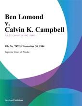 Ben Lomond V. Calvin K. Campbell