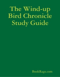 THE WIND-UP BIRD CHRONICLE STUDY GUIDE