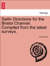 Sailin Directions For The Bristol Channel Compiled From The Latest Surveys 102 Minories