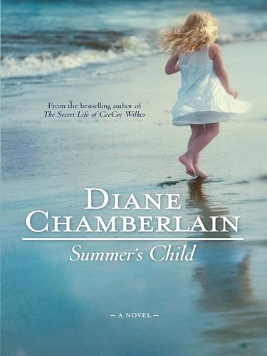 Diane Chamberlain - Summer's Child