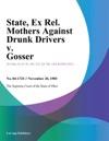 State Ex Rel Mothers Against Drunk Drivers V Gosser