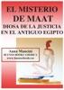 El Misterio De Maat, Diosa De La Justicia En El Antiguo Egipto