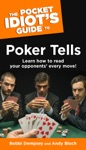 The Pocket Idiots Guide To Poker Tells