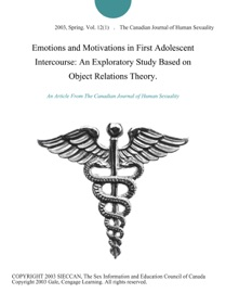 Emotions And Motivations In First Adolescent Intercourse An Exploratory Study Based On Object Relations Theory