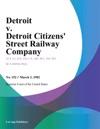 Detroit V Detroit Citizens Street Railway Company