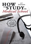 How To Study In Medical School 2Nd Edition