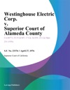 Westinghouse Electric Corp V Superior Court Of Alameda County
