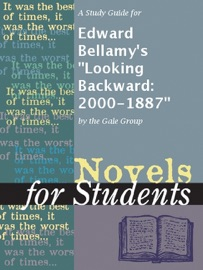 A STUDY GUIDE FOR EDWARD BELLAMYS