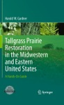 Tallgrass Prairie Restoration In The Midwestern And Eastern United States