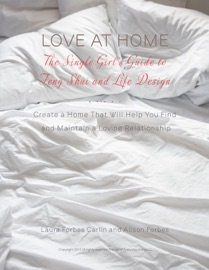 Love At Home The Single Girl S Guide To Feng Shui And Life Design