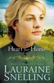 A Heart for Home (Home to Blessing Book #3) PDF Download