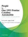 People V One 1953 Pontiac Catalina Automobile