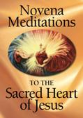 Novena Meditations to the Sacred Heart of Jesus