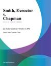 Smith Executor V Chapman