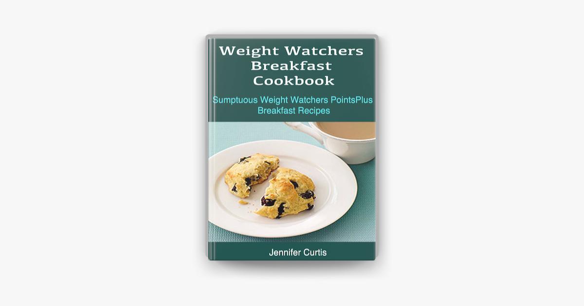 Weight Watchers Breakfast Cookbook