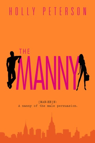 Holly Peterson - The Manny