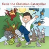 Katie The Christian Caterpillar