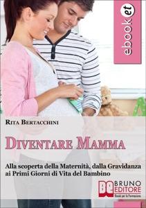 Diventare Mamma da Rita Bertacchini