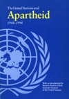 The United Nations And Apartheid 1948-1994