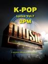 K-Pop Lyrics Vol7 - 2PM
