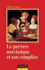 Le pervers narcissique et son complice - 4ème édition