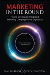Marketing In The Round How To Develop An Integrated Marketing Campaign In The Digital Era