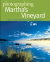 Photographing Marthas Vineyard Where To Find Perfect Shots And How To Take Them