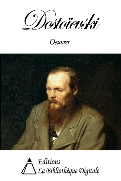 Oeuvres de Fédor Dostoïevski