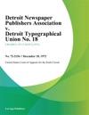 Detroit Newspaper Publishers Association V Detroit Typographical Union No 18