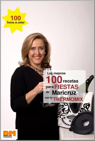 Las mejores 100 recetas para fiestas de M...