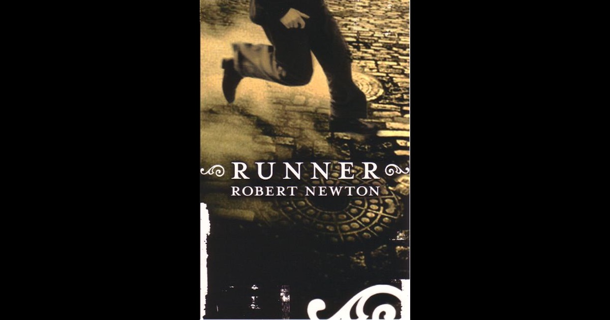 Runner by Robert Newton: About Runner