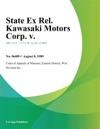 State Ex Rel Kawasaki Motors Corp V