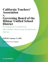 California Teachers' Association V. Governing Board Of The Hilmar Unified School District