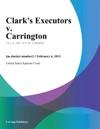 Clarks Executors V Carrington