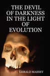 The Devil Of Darkness In The Light Of Evolution