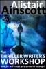 The Thriller Writer's Workshop