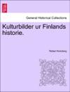 Kulturbilder Ur Finlands Historie