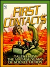 First Contacts Tales From The Vintage Years Of Science Fiction