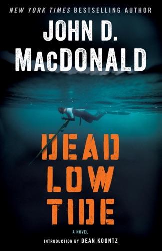 John D. MacDonald & Dean Koontz - Dead Low Tide