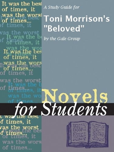 The Gale Group - A Study Guide for Toni Morrison's