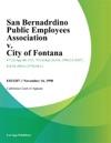 San Bernadrdino Public Employees Association V City Of Fontana