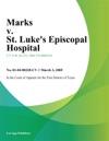 Marks V St Lukes Episcopal Hospital